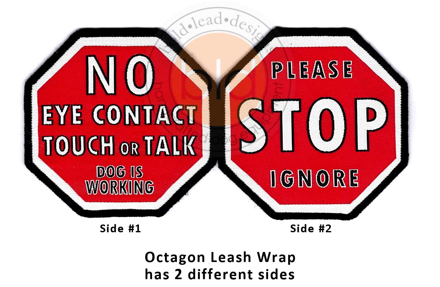 Stop Sign Leash Wraps Bold Lead Designs